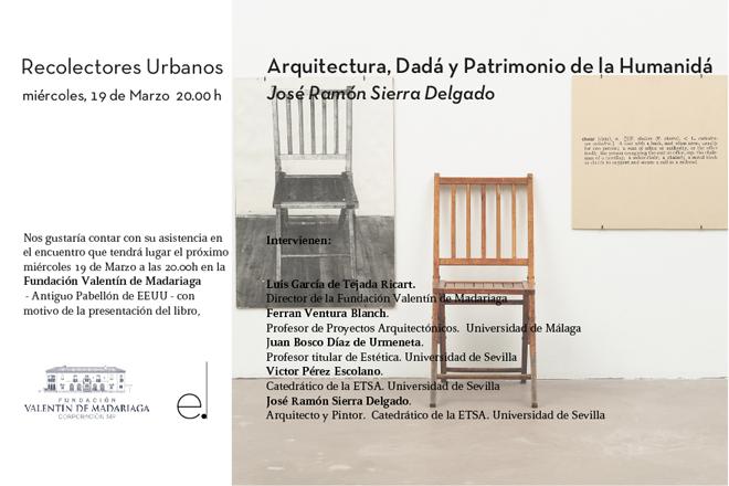 Presentación de Arquitectura Dada en la Fundación Valentín de Madariaga